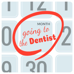 Calendar with going to the Dentist marked in red